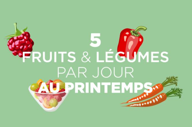 5 fruit et légumes par jour au printemps - AGIPI